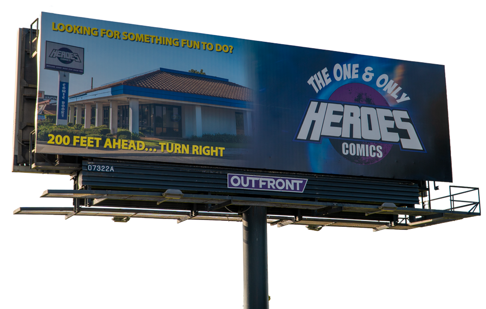 Image of a real billboard for Heroes Comics